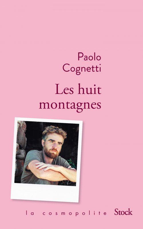 Les huit montagnes de Paolo Cognetti / Editions Stock