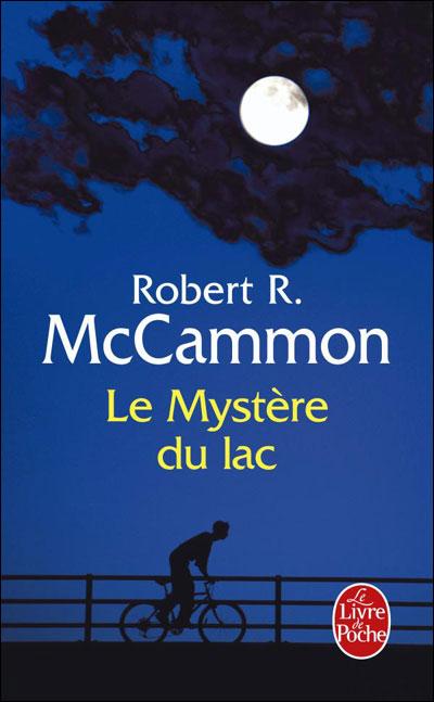 Robert R. McCammon Le mystère du lac