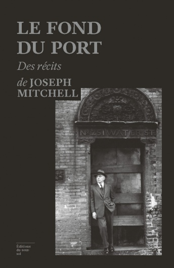 Le fond du port de joseph mitchell