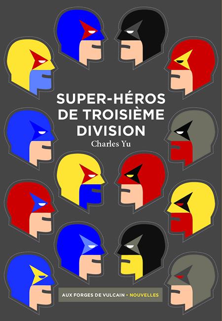 super-héros de troisième division